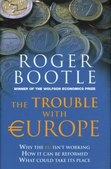 The Trouble with Europe 1st Edition 9781857886153 1857886151