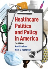 Healthcare Politics and Policy in America: 2014 4th Edition 9780765626059 0765626055