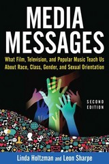 Media Messages 2nd Edition 9780765617569 0765617560