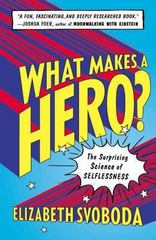What Makes a Hero 1st Edition 9781617230134 1617230138