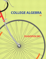 College Algebra 6th Edition 9780321916600 0321916603