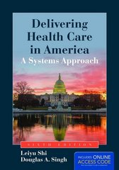 Delivering Health Care in America 6th Edition 9781284047127 1284047121