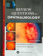 Review Questions in Ophthalmology 2nd edition 9780781752039 0781752035
