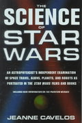 The Science of Star Wars 1st edition 9780312263874 0312263872