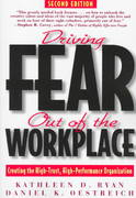 Driving Fear Out of the Workplace 2nd edition 9780787939687 0787939684