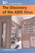The Discovery of the AIDS Virus 1st edition 9780737713534 0737713534