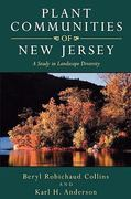 Plant Communities of New Jersey 1st Edition 9780813520711 0813520711