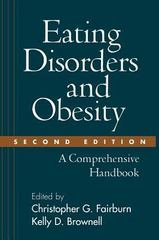 Eating Disorders and Obesity, Second Edition 2nd edition 9781572306882 1572306882