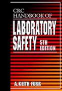 CRC Handbook of Laboratory Safety, 5th Edition 5th edition 9780849325236 0849325234