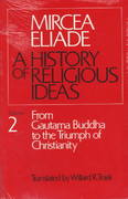 History of Religious Ideas, Volume 2 0 9780226204031 0226204030