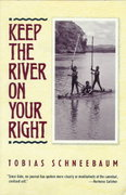 Keep the River on Your Right 1st Edition 9780802131331 0802131336