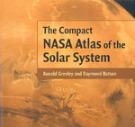 The Compact NASA Atlas of the Solar System 0 9780521806336 052180633X