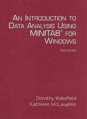 An Introduction to Data Analysis Using Minitab for Windows 3rd Edition 9780131497832 0131497839
