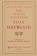 Selections from The Female Spectator 0 9780195109221 0195109228