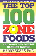 The Top 100 Zone Foods 0 9780060988944 0060988940