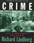 Return to the Scene of the Crime 1st Edition 9781581820133 1581820135
