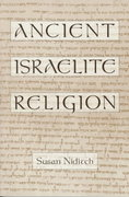 Ancient Israelite Religion 1st Edition 9780195091281 0195091280