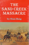 The Sand Creek Massacre 1st Edition 9780806111476 080611147X