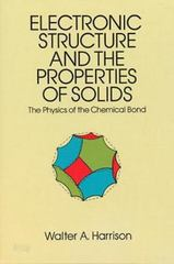 Electronic Structure and the Properties of Solids 0 9780486660219 0486660214