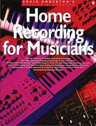 Home Recording for Musicians 2nd edition 9780825615009 0825615003