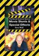 The Secret Science Behind Movie Stunts & Special Effects 0 9781602390409 1602390401