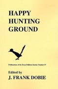 Happy Hunting Ground 0 9781574410945 1574410946