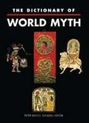 The Dictionary of World Myth 0 9780816033003 0816033005