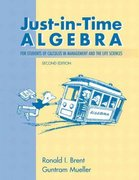 Just-in-Time Algebra for Students of Calculus in the Management and Life Sciences 2nd edition 9780201746112 0201746115
