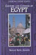 Culture and Customs of Egypt 0 9780313317408 0313317402