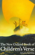 The New Oxford Book of Children's Verse 1st Edition 9780192881076 0192881078