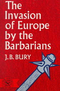 The Invasion of Europe by the Barbarians 1st Edition 9780393003888 0393003884