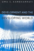Development and the Developing World 1st Edition 9780745615516 0745615511