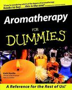 Aromatherapy For Dummies 1st edition 9780764551710 076455171X