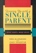 Growing up with a Single Parent 1st Edition 9780674364073 0674364074