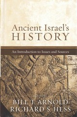 Ancient Israel's History 1st Edition 9780801039300 0801039304