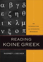 Reading Koine Greek 1st Edition 9780801039287 0801039282