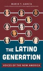 The Latino Generation 1st Edition 9781469614113 1469614111