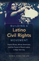 Building a Latino Civil Rights Movement 1st Edition 9781469614137 1469614138