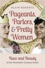 Pageants, Parlors, and Pretty Women 1st Edition 9781469614205 1469614200