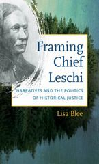 Framing Chief Leschi 1st Edition 9781469612850 1469612852