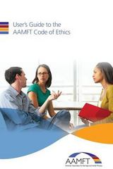 User's Guide to the AAMFT Code of Ethics 3rd Edition 9781491035405 1491035404