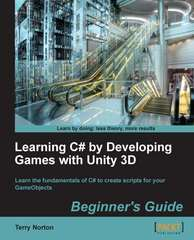 Learning C# by Developing Games with Unity 3D 1st Edition 9781849696586 1849696586