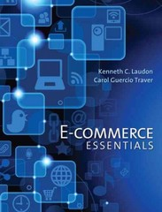 E-Commerce Essentials 1st Edition 9780133544985 0133544982
