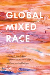 Global Mixed Race 1st Edition 9780814789155 0814789153