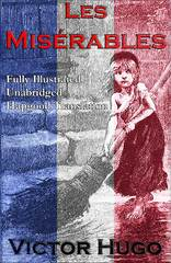 Les Miserables (Fully Illustrated Unabridged Hapgood Translation) 1st Edition 9788074844270 8074844277