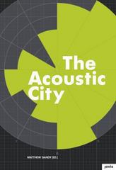 The Acoustic City 1st Edition 9783868592719 3868592717