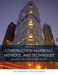 Construction Materials, Methods and Techniques 4th Edition 9781305086272 1305086279
