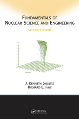 Fundamentals of Nuclear Science and Engineering Second Edition 2nd Edition 9781439894088 1439894086