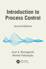 Introduction to Process Control, Second Edition 2nd Edition 9781439854877 1439854874