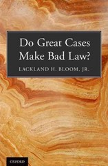 Do Great Cases Make Bad Law? 1st Edition 9780199765881 019976588X